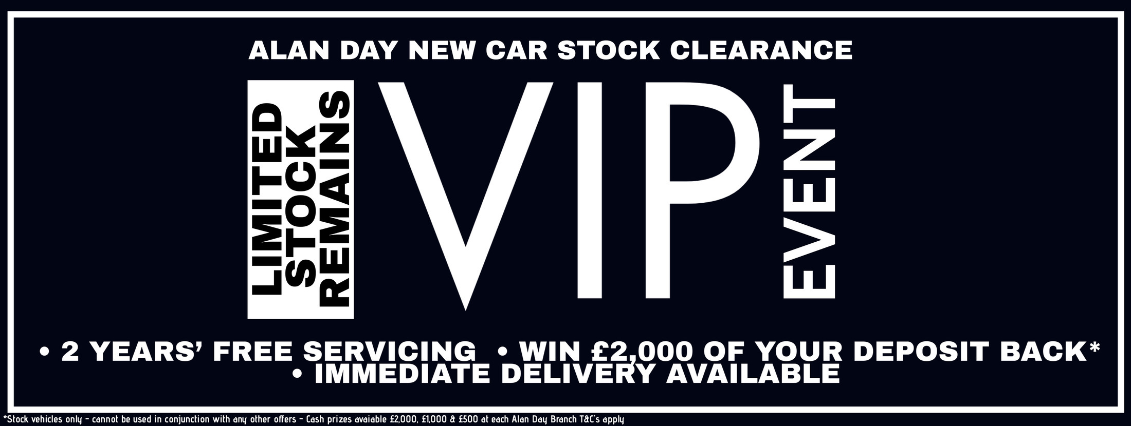 VIP New Car Stock Clearance