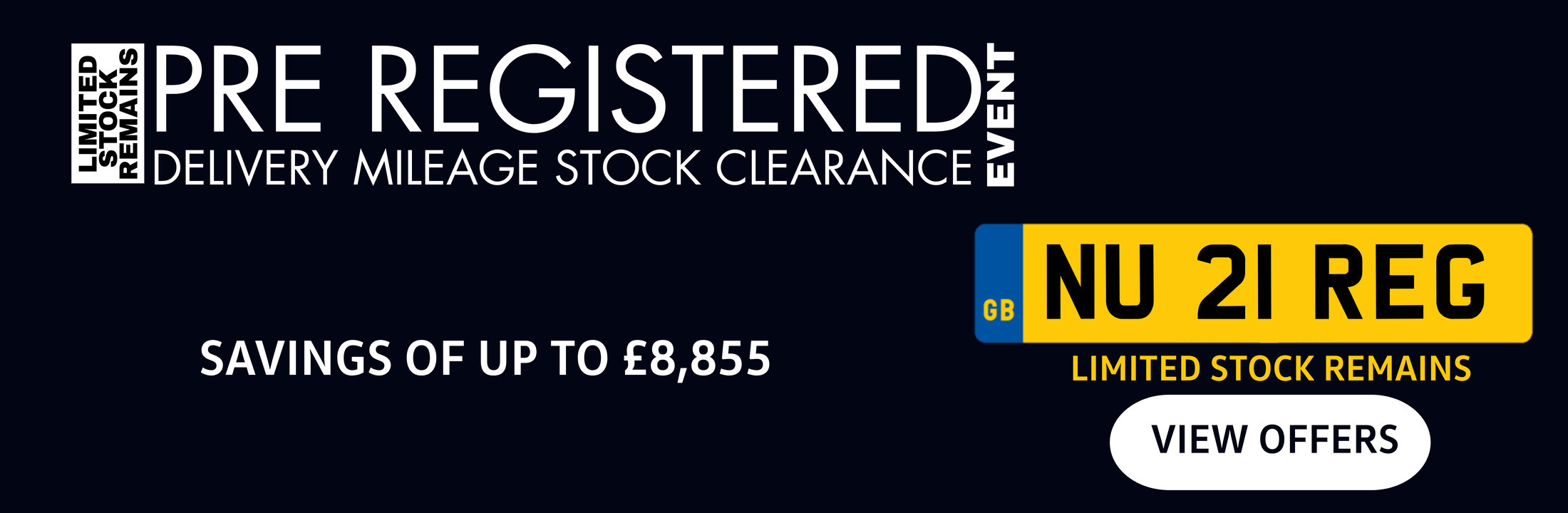 Pre-Registered Stock Clearance 2021